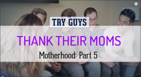 Try Guys Motherhood